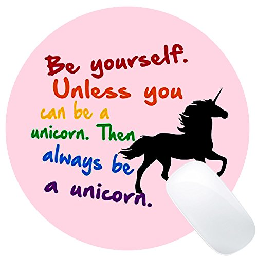 Wknoon Always Be A Unicorn Round Mouse Pad Pink Mat Colored Funny Quotes Sayings Art