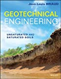 img - for Geotechnical Engineering: Unsaturated and Saturated Soils by Briaud, Jean-Louis(October 28, 2013) Hardcover book / textbook / text book