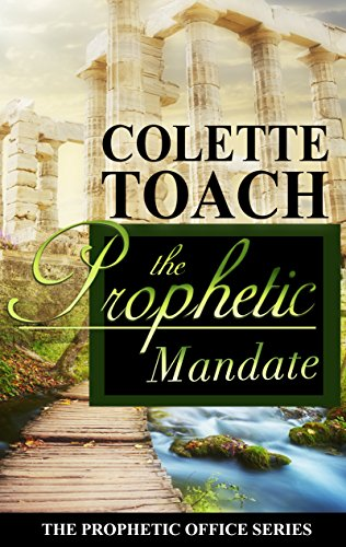 (The Prophetic Mandate (The Prophetic Office Series Book 1))