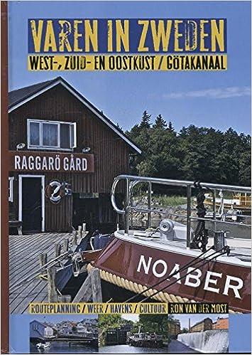 Varen in Zweden: west-, zuid, en oostkust gotakanaal: Amazon ...
