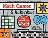 Math Games and Activities from Around the World, Claudia Zaslavsky, 1556522878
