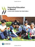 Improving Education in Mexico, Oecd Organisation For Economic Co-Operation And Development, 9264197753