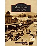 img - for [ [ [ Mariposa County[ MARIPOSA COUNTY ] By Radanovich, Leroy ( Author )May-25-2005 Paperback book / textbook / text book