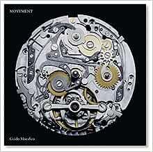 Guido Mocafico: Movement (English and German Edition)