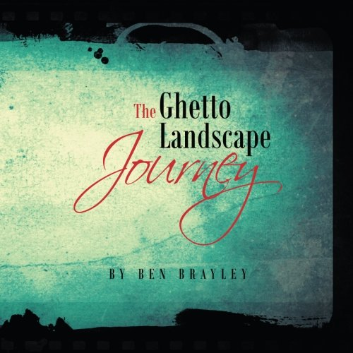 The Ghetto Landscape Journey pdf