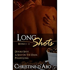 Long Shots: Books 1-3 Hörbuch