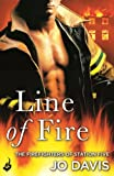 Line of Fire: The Firefighters of Station Five by Jo Davis front cover