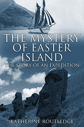 (The Mystery of Easter Island: The Story of an Expedition )