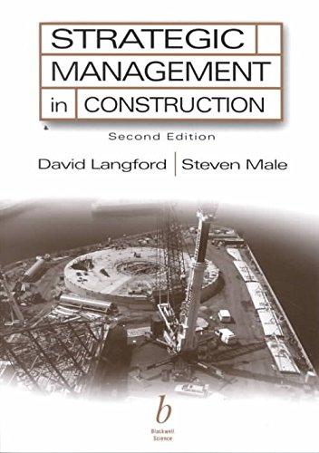 Read Online Strategic Management in Construction (2nd, 01) by Langford, David - Male, Steven [Paperback (2001)] ebook