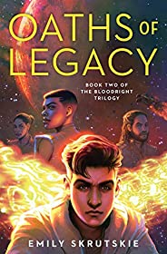 Oaths of Legacy: Book Two of The Bloodright Trilogy