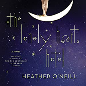 The Lonely Hearts Hotel Audiobook