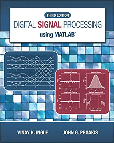 Digital Signal Processing Using MATLAB: Vinay K  Ingle, John
