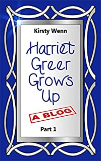 Harriet Greer Grows Up - Part 1 by Kirsty Wenn ebook deal