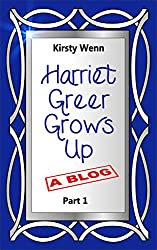 Harriet Greer Grows Up - Part 1 (English Edition)