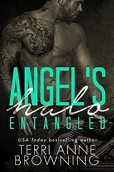 Angel's Halo: Entangled (Angel's Halo MC Book 2) by [Browning, Terri Anne]