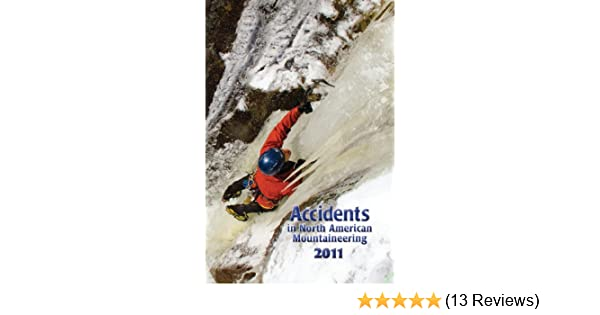 Accidents in North American Mountaineering 2011: American Alpine