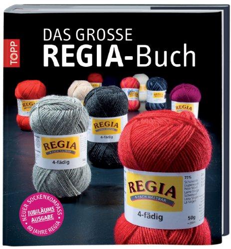 Das große Regia-Buch: Jubiläumsausgabe mit neuem Sockenkompass