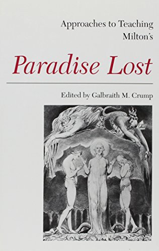 Approaches to Teaching Milton's Paradise Lost (Approaches to Teaching Masterpieces of World Literature, 10) by Brand: Modern Language Assn of Amer