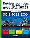 Réviser son bac avec Le Monde : Sciences économiques, , version augmentée