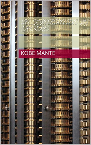 La Tierra de la Torre (Spanish Edition) by [Mante, Kobe]