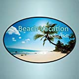 Beach Vacation (feat. Craig Woolard and The Embers)