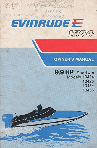 1974 EVINRUDE OUTBOARD MOTOR 9.9HP SPORTWIN OWNERS OPERATOR MANUAL 207158 (677) ()