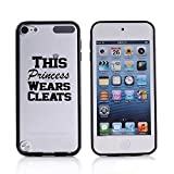 For Apple iPod Touch 5 5th Transparent Clear Hard TPU Case Cover This Princess Wears Cleats Lacrosse Softball Soccer (Black)