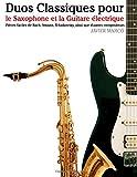 Duos Classiques Pour le Saxophone et la Guitare électrique, Javier Marcó, 1500145769
