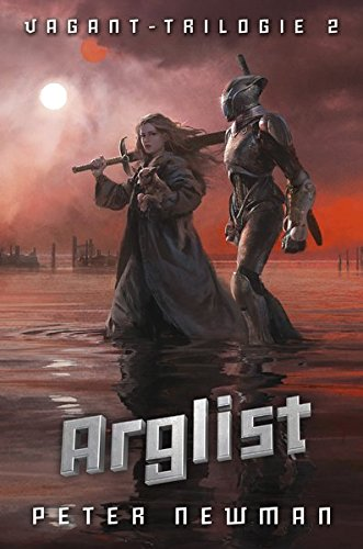 Vagant-Trilogie 2: Arglist (Vagant-Trilogie / Vagant)