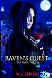 Raven's Quest, W. Sexton, 1482367521