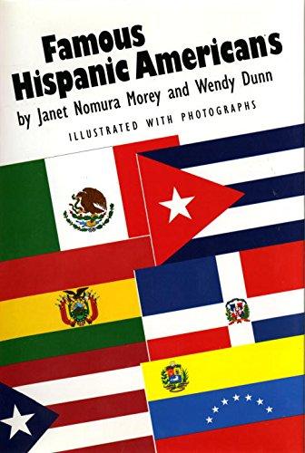 Famous Hispanic Americans: Wendy Dunn, Janet Nomura Morey, Carlos ...