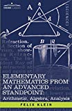 img - for Elementary Mathematics from an Advanced Standpoint: Arithmetic, Algebra, Analysis book / textbook / text book