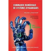 Commande Numérique Systèmes Dynamiques T.1: Cours Automatique 4e