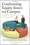 img - for Confronting Equity Issues on Campus: Implementing the Equity Scorecard in Theory and Practice book / textbook / text book