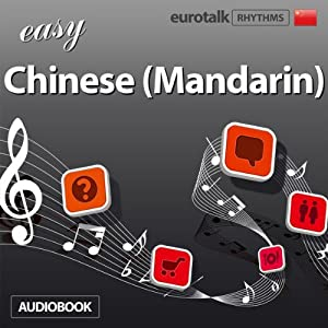Rhythms Easy Chinese (Mandarin) Audiobook