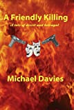 A Friendly Killing, Michael Davies, 0981808751