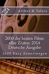 2000 der besten Filme aller Zeiten: 2014 Deutsche Ausgabe: 2000 Kurz Bewertungen