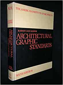 Architectural Graphic Standards AIA: Charles George Ramsey