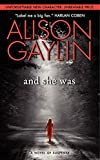 And She Was: A Novel of Suspense (Brenna Spector Novel)