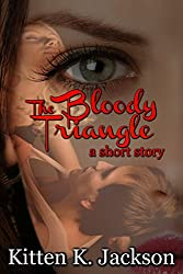 The Bloody Triangle: a short story