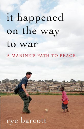 It Happened on the Way to War: A Marine's Path to Peace ()