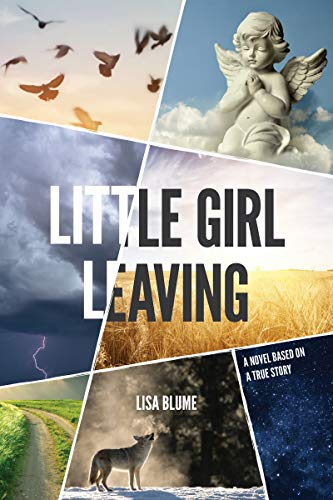 Little Girl Leaving: A Novel Based on a True Story (Kindle Help Support Contact Us)