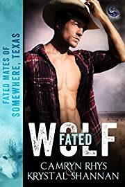 Fated Wolf (Fated Mates of Somewhere, TX Book 1)