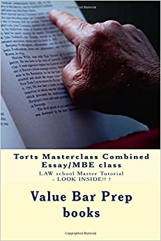 Torts Masterclass Combined Essay/MBE class: LAW school Master Tutorial - LOOK INSIDE!! !
