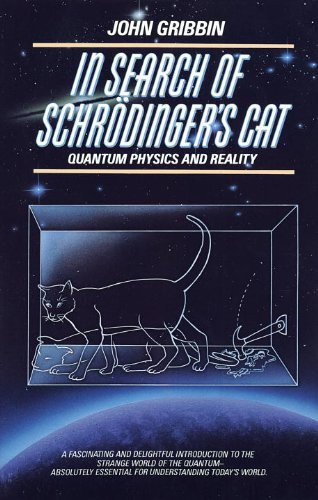 In Search of Schrodinger's Cat: Quantum Physics And Reality cover