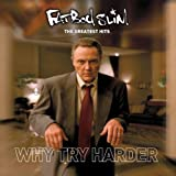 The Greatest Hits - Why Try Harder