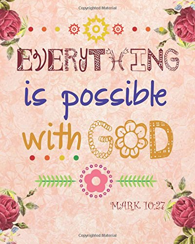 Possible Notepad (Everything is possible with god: Christian Kid Journal Note Book Lined (8