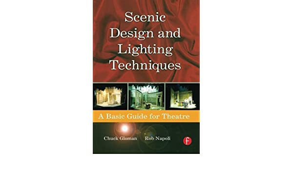 Stage Lighting Revealed: A Design and Execution Handbook Glen Cunningham