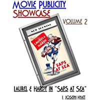 """Movie Publicity Showcase Volume 2: Laurel and Hardy in """"Saps at Sea"""""""