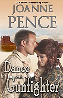 Dance With A Gunfighter by [Pence, Joanne]